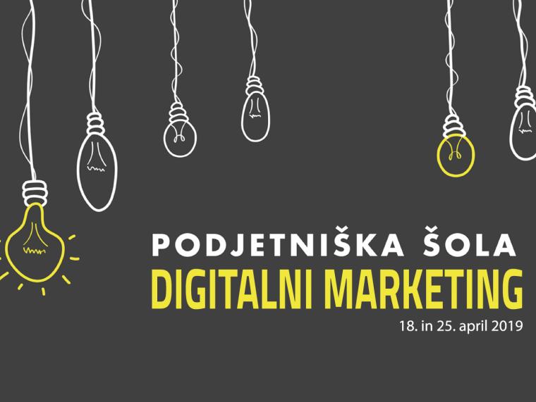 Podjetniška šola : Digitalni marketing