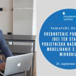 Tematski dogodek: Vrednotenje podjetniških idej ter start-up podjetniško načrtovanje in modeliranje s pomočjo Mikrobiza
